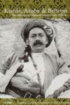 Kurds, Arabs and Britons - The Memoir of Wallace Lyon in Iraq 1918-44